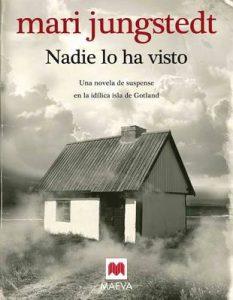 Nadie lo ha visto (Gotland nº 1) – Mari Jungstedt, Gemma Pecharromán Miguel [ePub & Kindle]