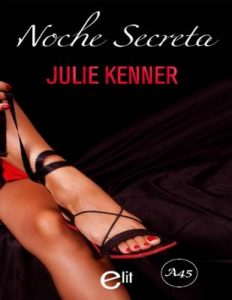 Noche secreta (eLit) – Julie Kenner [ePub & Kindle]