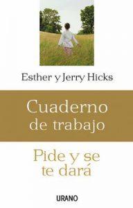 Pide y se te dará: cuaderno de trabajo (Crecimiento personal) – Jerry Hicks, Camila Batlles Vinn [ePub & Kindle]
