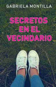 Secretos en el Vecindario – Gabriela Montilla [ePub & Kindle]