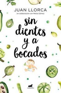 Sin dientes y a bocados – Juan Llorca, Melissa Gómez [ePub & Kindle]