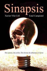 Sinapsis – Xavier Vila Coll, Estel Campistol Palmada [ePub & Kindle]