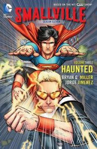 Smallville Season 11 Vol. 3: Haunted – Bryan Q. Miller, Jorge Jimenez [ePub & Kindle] [English]