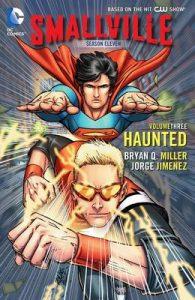 Smallville Season 11 Vol. 3: Haunted – Bryan Q. Miller, Jorge Jimenez [ePub & Kindle] [English]