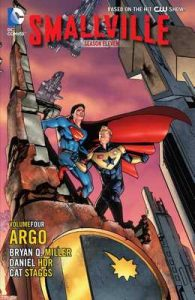 Smallville Season 11 Vol. 4: Argo – Bryan Q. Miller, Cat Staggs [ePub & Kindle] [English]