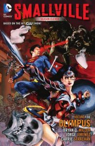 Smallville Season 11 Vol. 5: Olympus – Bryan Q. Miller, Jorge Jimenez [ePub & Kindle] [English]