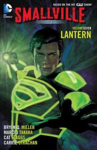 Smallville Season 11 Vol. 7: Lantern – Bryan Q. Miller, Marcio Takara [ePub & Kindle] [English]