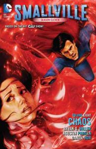 Smallville Season 11 Vol. 8: Chaos – Bryan Q. Miller [ePub & Kindle] [English]