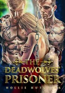The Deadwolves' Prisoner – Hollie Hutchins [ePub & Kindle] [English]