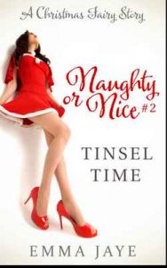 Tinsel Time (Naughty or Nice? #2): A Christmas Fairy Story – Emma Jaye [ePub & Kindle] [English]
