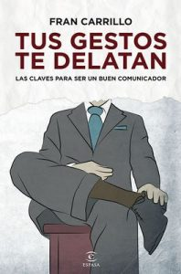 Tus gestos te delatan – Fran Carrillo [ePub & Kindle]