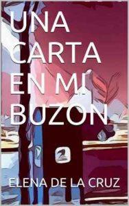 Una carta en mi buzón (En papel nº 2) – Elena De la Cruz [ePub & Kindle]
