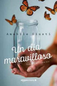 Un día maravilloso – Amabile Giusti [ePub & Kindle]