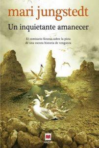 Un inquietante amanecer (Gotland nº 5) – Mari Jungstedt, Gemma Pecharromán Miguel [ePub & Kindle]
