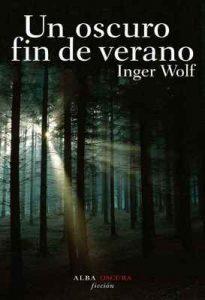 Un oscuro fin de verano – Inger Wolf [ePub & Kindle]