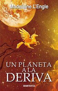 Un planeta a la deriva (Océano Gran Travesía) – Madeleine L'Engle [ePub & Kindle]