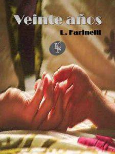 Veinte años – L. Farinelli [ePub & Kindle]