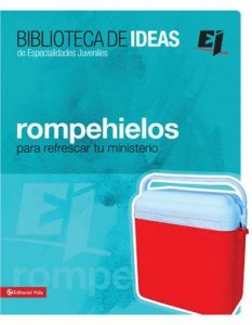 Biblioteca de ideas: Rompehielos (Especialidades Juveniles / Biblioteca de Ideas) – Youth Specialties [ePub & Kindle]
