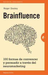 Brainfluence (Gestión del conocimiento) – Roger Dooley [ePub & Kindle]