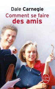 Comment se faire des amis (Psychologie et Développement personnel t. 508) – Dale Carnegie [ePub & Kindle] [French]