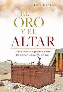 El oro y el altar: Una revelación que va a abrir los ojos de los siervos de Dios – Edir Macedo, Mauro Rocha [ePub & Kindle]