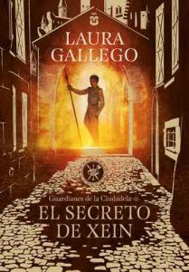 El secreto de Xein (Guardianes de la Ciudadela 2) – Laura Gallego [ePub & Kindle]