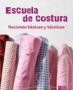 Escuela de costura: Nociones básicas y técnicas – Eva-Maria Heller, Anabel Martín [ePub & Kindle]