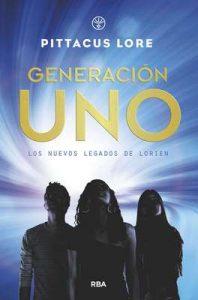 Generación uno – Pittacus Lore, Mireia Rue Gorriz [ePub & Kindle]