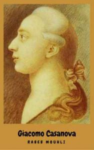 Giacomo Casanova: Biography & In Short – Rabeb Mouhli [ePub & Kindle] [English]