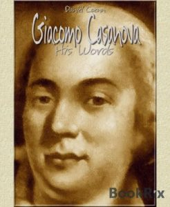 Giacomo Casanova: His Words – Daniel Coenn [ePub & Kindle] [English]
