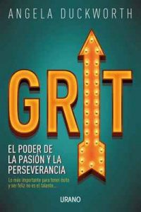 Grit (Crecimiento personal) – Angela Duckworth, Núria Martí Pérez [ePub & Kindle]
