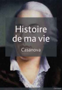 Histoire de ma vie: Version complète – Giacomo Casanova [ePub & Kindle] [French]