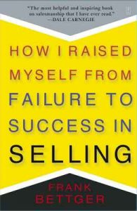 How I Raised Myself From Failure To Success In Selling – Frank Bettger [ePub & Kindle] [English]