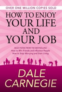 How to Enjoy Your Life and Your Job – Dale Carnegie [ePub & Kindle] [English]