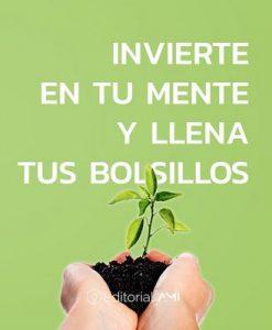 Invierte en un mente y llena tus bolsillos (Emprendedores Ami Book 1) – Bryan Parraga Medrano, Richard Santiago, Giovanny Bucheli [ePub & Kindle]