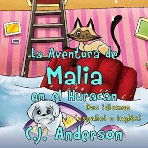La Aventura de Malia en el Huracán – C.J. Anderson [Narrado por Maria Isabel Perez, Cory Fox] [Audiolibro] [Español]