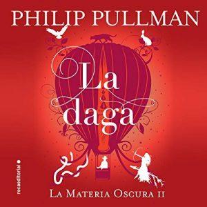 La daga – Philip Pullman [Narrado por Isaak García] [Audiolibro] [Español]