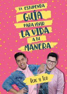 La estupenda guía para vivir la vida a tu manera – Pepe & Teo [ePub, Kindle, PDF]