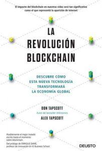 La revolución blockchain: Descubre cómo esta nueva tecnología transformará la economía global – Don Tapscott, Alex Tapscott [ePub & Kindle]