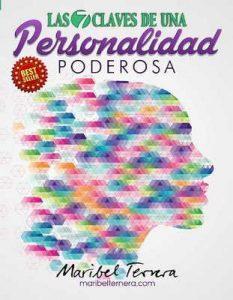 Las 7 Claves De Una Personalidad Poderosa – Maribel Ternera Gomez [ePub & Kindle]