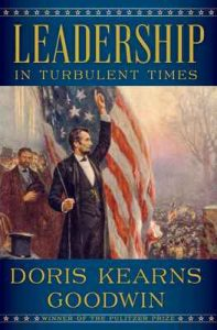 Leadership: In Turbulent Times – Doris Kearns Goodwin [ePub & Kindle] [English]