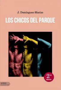 Los chicos del parque – J. Domínguez Macizo [ePub & Kindle]