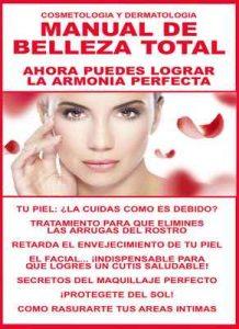 Manual de Belleza Total: ¡Ahora puedes lograr la armonía perfecta! ¡Retarda el envejecimiento de tu piel! (Cosmetología y Dermatología n° 1) – Danielle Lacroix [ePub & Kindle]