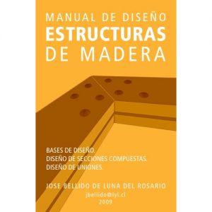 Manual de Diseño de Estructuras de Madera – Jose Bellido de Luna [ePub & Kindle]