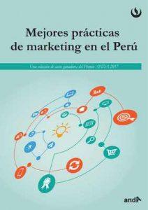 Mejores prácticas del marketing en el Perú: Una selección de casos ganadores del Premio ANDA 2017 – UPC [ePub & Kindle]
