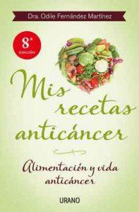 Mis recetas anticáncer (Nutrición y dietética) – Odile Fernández, Javier Rodrigo Zudaire [ePub & Kindle]