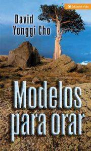 Modelos para orar – David Yonggi Cho [ePub & Kindle]