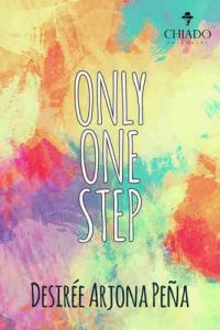 Only One Step (Only, #1) – Desirée Arjona Peña [ePub & Kindle]
