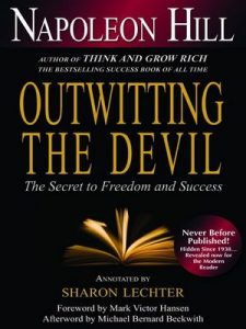 Outwitting the Devil: The Secret to Freedom and Success – Napoleon Hill, Sharon L. Lechter, Mark Victor Hansen, Michael Bernard Beckwith [ePub & Kindle] [English]
