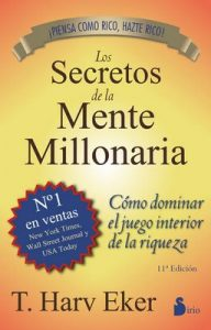 Los secretos de la mente millonaria – T. Harv Eker [ePub & Kindle]